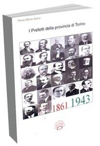 La copertina del volume I Prefetti della provincia di Torino